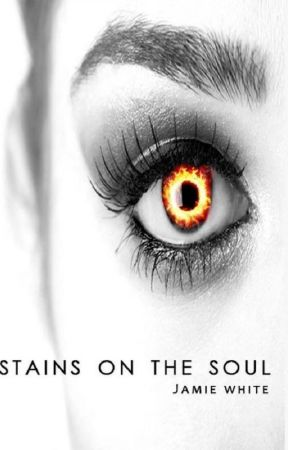 Stains on the Soul by JamieBMusings