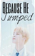 Because He Jumped(VMin) by RapMonnieDance