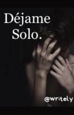 déjame solo by writely