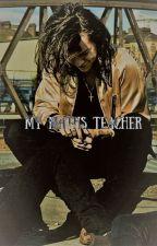 My maths teacher (Harry Styles) by moyapinkstar