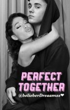 Perfect Together (Justin Bieber y Tú) by belieberDreaamss