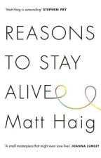 Reasons To Stay Alive - Matt Haig by septicyvette13