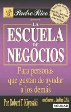 ESCUELA DE NEGOCIO ROBERT KIYOSAKI by Majodie