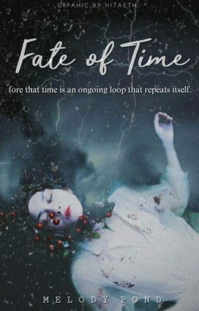 Fate Of Time by MagicalWriterWonder