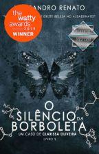 O Silêncio da Borboleta by AlexsandroRenato