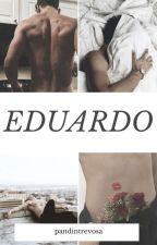 EDUARDO: O NERD  by BrunaCMachado