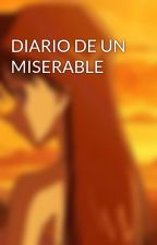 DIARIO DE UN MISERABLE by DobbyCast