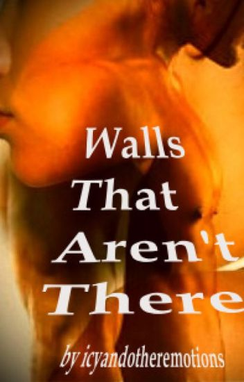 Walls That Aren't There (BWWM)