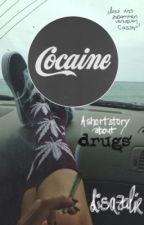 Cocaine - A short story about drugs by Lisazalie