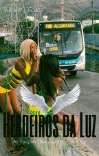 Herdeiros Da Luz by omundooculto