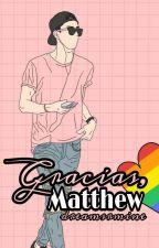 Gracias, Matthew. by Dreamsrmine