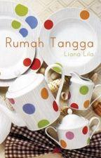 Rumah Tangga by Liana_Lila