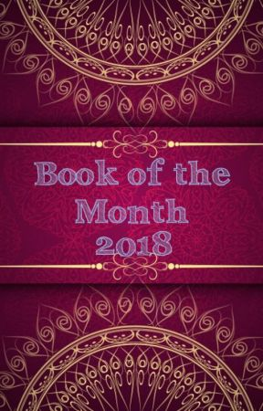 Book of the Month 2018 by UndiscoveredWolves