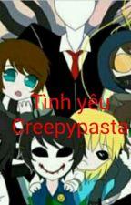 Tình yêu Creepypasta (Creepypasta x OC) by Nina_Hopskin