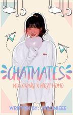 Chatmates || m. yg × h. mm [COMPLETED] by Jeonooooona