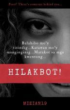 Hilakbot by MiziAN19