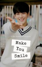 Make you Smile (A Cha Eunwoo Fanfiction) by Kcolored