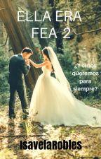 ELLA ERA FEA 2 by IsavelaRobles