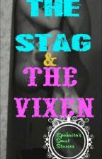 The Stag & The Vixen: Smut Stories (TagLish) by passion_note