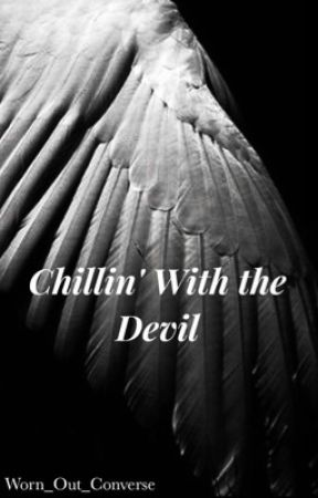 Chillin' With the Devil by spill_the_tea_hoe