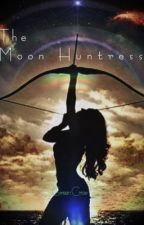 The Moon Huntress by Green_Crow