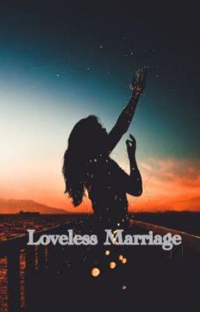 Loveless Marriage by banana1825