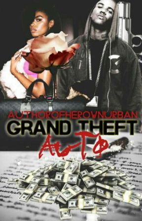 Grand Theft Auto by AuthorOfHerOwnUrban