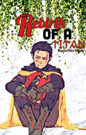 Rebirth Of A Titan «    Damian Wayne X Reader