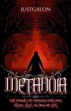 METANOIA by Justgalon