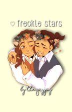 Freckle Stars [MODERN LAMS Oneshots/Shorts] by TheGayJay