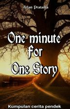 One Minute For One Story  by ArlanPratama800