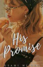 His Promise by usami_miyuki