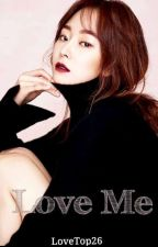 Love me (Gxg)  by loveTOP26