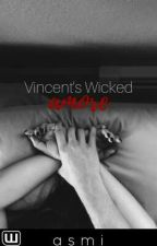 Vincent's Wicked Amore by proper_patola
