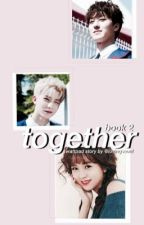 Together Book 2 | SF9 by lovingseoul