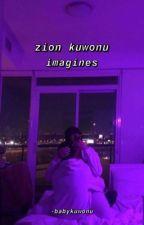 zion kuwonu imagines by -babykuwonu