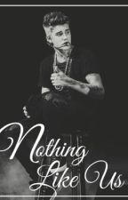 Nothing Like Us (A Justin Bieber Love Story) by kidrauhlforever26