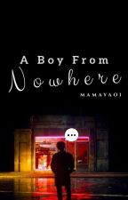 A Boy From Nowhere [ForthBeam Bahasa trans] by taitokek