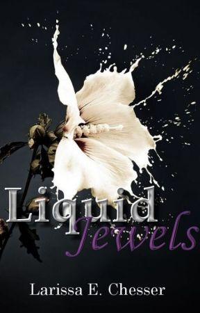 Liquid Jewels by AFleetingDream_91