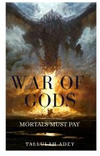 War Of Gods by tallulah2447