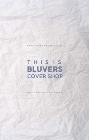 𝐓𝐡𝐢𝐬 𝐈𝐬 𝐁𝐥𝐮𝐯𝐞𝐫𝐬 𝐂𝐨𝐯𝐞𝐫 𝐒𝐡𝐨𝐩 by bluvers