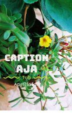 Caption Aja Tuh.. by Frdapr