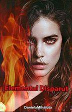 Elementul Disparut by DanielaMihaluta