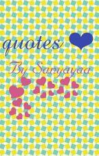 quotes 😘 by sanyayaa