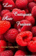 Les Critiques aux Fraises by BrainsStorming