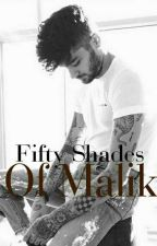 || Fifty Shades Of Malik || Z.M  by xhereforzachx