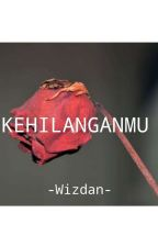 Kehilanganmu by Wizdan_Choiriyah