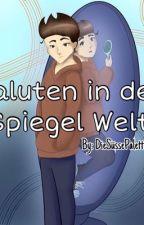 Paluten in der Spiegel Welt   by kuerbis_koepfchen