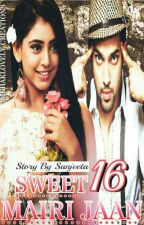 Sweet 16 mairi jaan  by iamsangeeta123