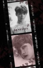 Just The Benefits | Taekook by baektanned